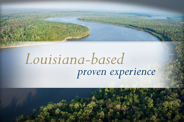 Louisiana-based proven experience
